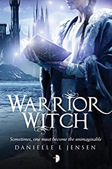 Warrior Witch by Danielle L. Jensen YA fantasy book reviews