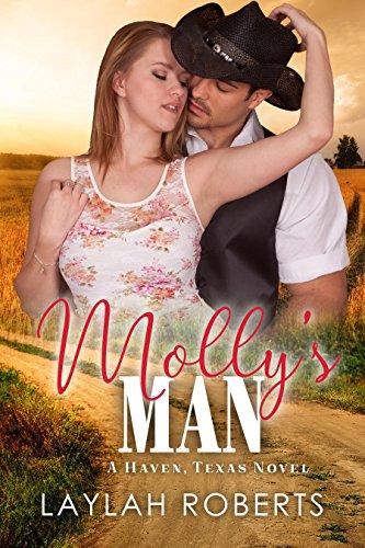 Molly's Man (Haven, Texas Book 4) ()