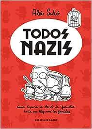 Todos nazis: Cómo España se llenó de