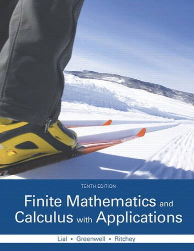 Finite Mathematics and Calculus with Applications (10th Edition)