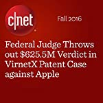 Federal Judge Throws out $625.5M Verdict in VirnetX Patent Case against Apple | Dong Ngo