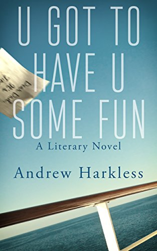 U Got to Have U Some Fun by Andrew Harkless ebook