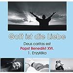 Gott ist Liebe: Deus caritas est |  Benedikt XVI.