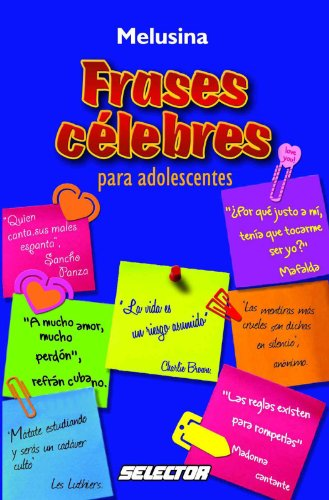 Frases Célebres Para Adolescentes Spanish Edition Kindle