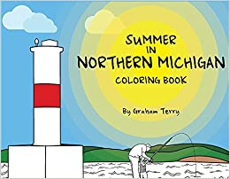 Summer in Northern Michigan Coloring Book: Graham Terry ...