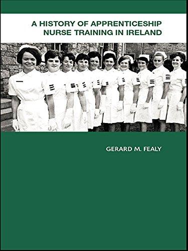 A History of Apprenticeship Nurse Training in Ireland Pdf