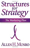 Structures for Strategy, Allen H. Munro, 1600374042
