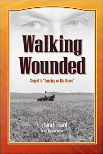 Walking Wounded by Barbara Richard (2007-05-14)