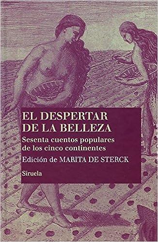 El Despertar De La Belleza Las Tres Edades/ Biblioteca de Cuentos ...