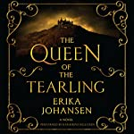 The Queen of the Tearling: A Novel | Erika Johansen