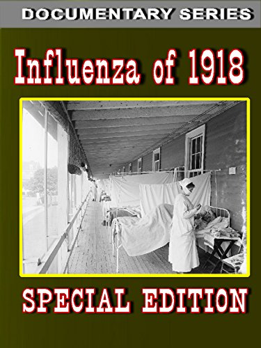 Influenza Of 1918  Special Edition