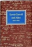 Lewis Carroll and Alice, 1832-1982, Morton Norton Cohen, 0875980767