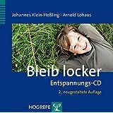 Bleib locker: Entspannungs-CD