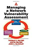 img - for Managing A Network Vulnerability Assessment 1st edition by Peltier, Thomas R., Peltier, Justin, Blackley, John A. (2003) Paperback book / textbook / text book