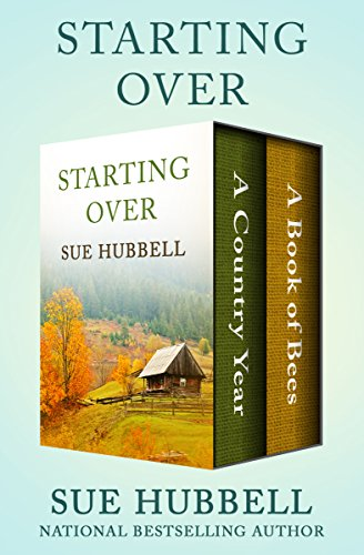 Starting Over: A Country Year and A Book of Bees cover