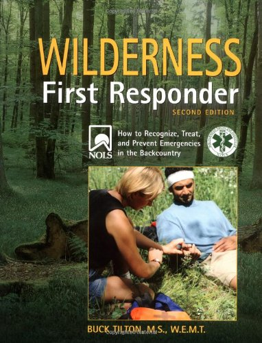 wilderness-first-responder-2nd-how-to-recognize-treat-and-prevent-emergencies-in-the-backcountry-wil