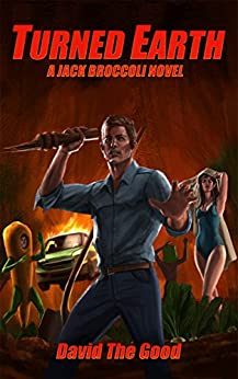 Turned Earth (Jack Broccoli Book 1) by [The Good, David]