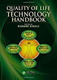 Quality of Life Technology Handbook (Rehabilitation Science in Practice Series)