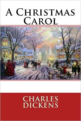 Christmas Carol Book.A Christmas Carol Charles Dickens 9781514696583 Amazon