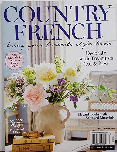 Country French Magazine Fall Winter 2018 Decorate With -