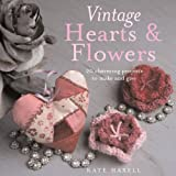 Vintage Hearts and Flowers, Kate Haxell, 1906094217