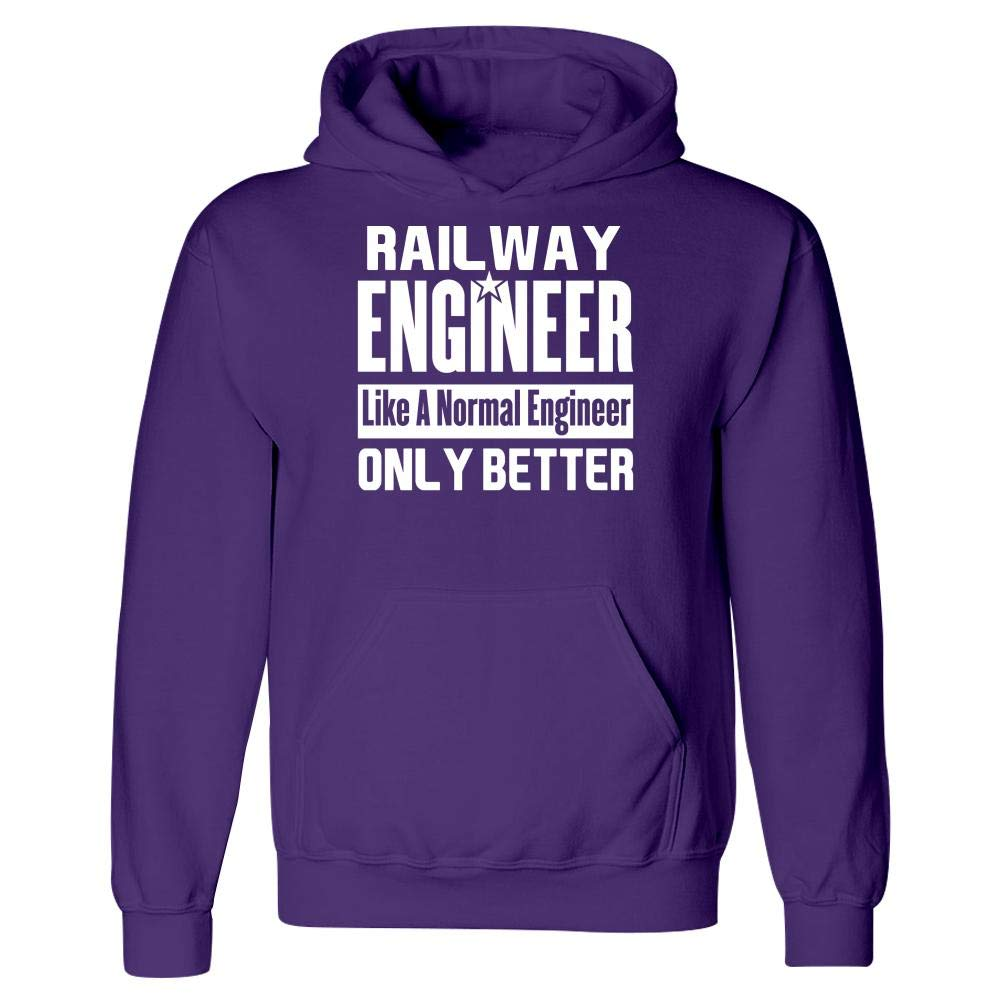 Railway Engineer Better Than Funny Hoodie