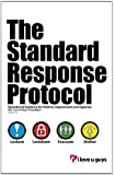 The Standard Response Protocol: Operational Guidance for Districts, Departments and Agencies