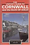 img - for Visitor's Guide to Cornwall and the Isles of Scilly (Visitor's guides) book / textbook / text book