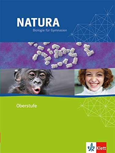 Natura - Biologie für Gymnasien / Oberstufe: Natura - Biologie für Gymnasien / Schülerbuch mit CD-ROM 11./12. Schuljahr: Oberstufe