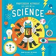 Professeur Astrocat:Les lois de la science par Dominic Walliman