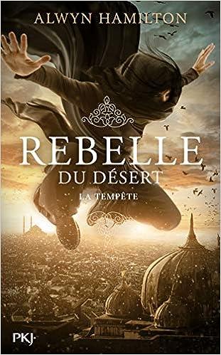 Rebelle du désert - Tome 3 : La Tempête de Alwyn Hamilton 51zji9Jf8ML._SX309_BO1,204,203,200_