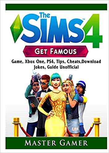 The Sims 4 Get Famous Game, Xbox One, PS4, Tips, Cheats, Download ...