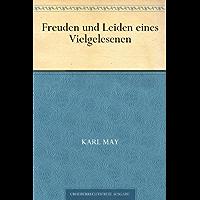 Freuden und Leiden eines Vielgelesenen (German Edition)