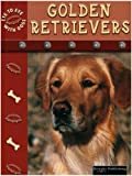 Golden Retrievers, Lynn M. Stone, 1589523288