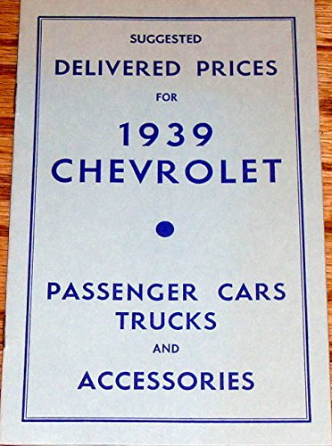 - 1939 Chevrolet Cars, Trucks and Accessories Suggested Delivered Prices Brochure