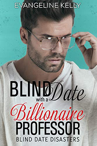 Pdf Religion Blind Date with a Billionaire Professor (Blind Date Disasters)