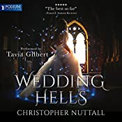 Wedding Hells: Schooled in Magic, Book 8 | Christopher G. Nuttall