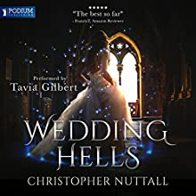 Wedding Hells: Schooled in Magic, Book 8 Audiobook by Christopher G. Nuttall Narrated by Tavia Gilbert