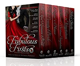 Fabulous Firsts: The Red Collection: A Boxed Set of Six Series-Starter Novels from The Jewels of Historical Romance by [Royal, Lauren, Crosby, Tanya Anne, Delacroix, Claire, Hiatt, Brenda, Ridley, Erica, Wright, Cynthia]
