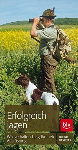 erfolgreich-jagen-wildverhalten-jagdbetrieb-ausrstung