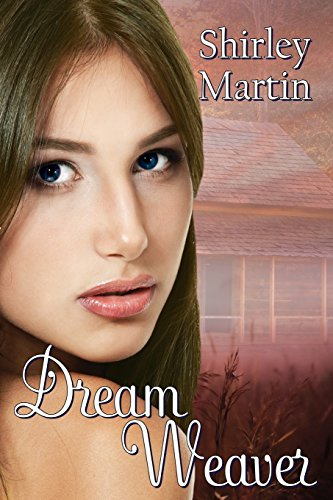 Book: Dream Weaver by Shirley Martin