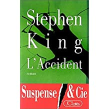 L'Accident (Thrillers) (French Edition)
