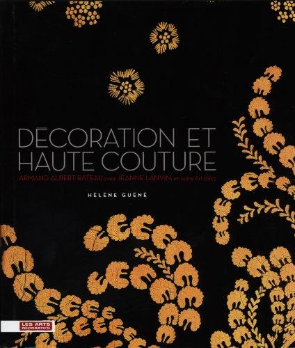 DÉCORATION ET HAUTE COUTURE : ARMAND ALBERT RATEAU POUR JEANNE LANVIN, UN AUTRE ART DÉCO (Lanvin Shop)