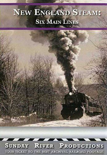 New England Steam Six Main Lines [DVD] [2013]