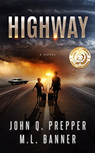 Highway: A Post-Apocalyptic Tale of Survival by [Prepper, John Q., Banner,ML]