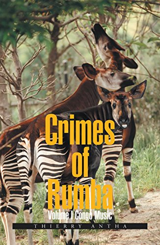 Crimes of Rumba: Volume I Congo Music by [Antha, Thierry]