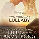 Tomorrow's Lullaby | Lindzee Armstrong