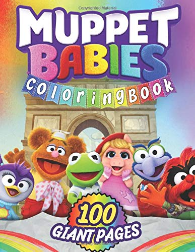 Muppet Babies Coloring Book Great Coloring Book For Kids And Fans Giant 100 Pages With High Quality Images Mark Wayne 9798648508705 Amazon Com Books