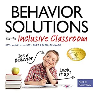 Behavior Solutions for the Inclusive Classroom Audiobook