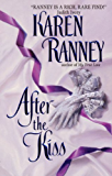 After the Kiss (Avon Romantic Treasures)